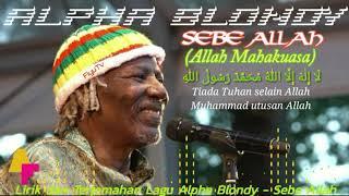 Alpha Blondy - SEBE ALLAH | Lyrics & Sub Indo