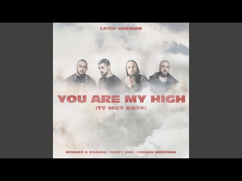 You Are My High(Ty moy kayf) (Latin Version) Lyrics