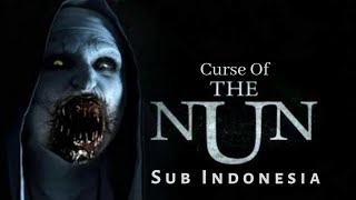 Film Horor Terbaru 2019 Curse Of THE NUN sub Indonesia