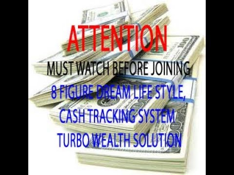 MUST WATCH BEFORE JOINING CASH TRACKING SYSTEM,TURBO WEALTH SOLUTUON OR 8 FITURE DREAM  LIFE STYLE