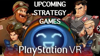 Top 10 Upcoming PSVR Strategy games 2019 | Playstation VR