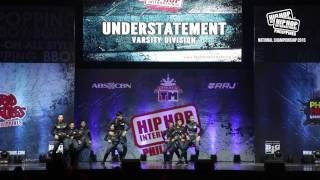 UNDERSTATEMENT - Varsity Division | 2015 Philippine Hip Hop Dance Championship
