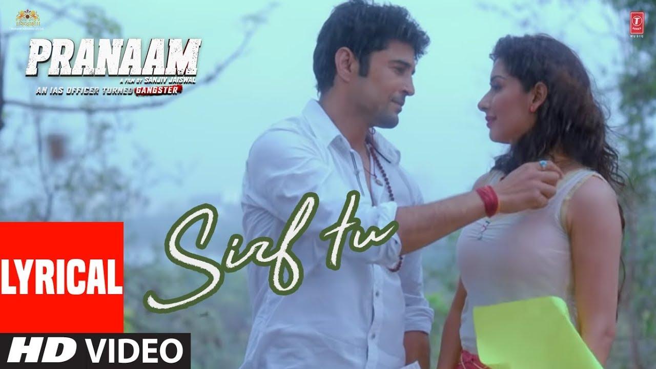 Lyrical : Sirf Tu | PRANAAM | Rajeev Khandelwal, Sameksha | Vishal Mishra, Armaan Malik, Manoj M
