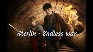 •Merlin - Endless war• | Мерлин - клип к сериалу