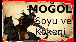Moğol Soyu Ve Kökeni   Cengiz Han Türk Mü? Moğol Tarihi