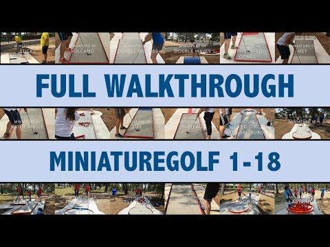 Full Walkthrough Miniaturegolf Lane 1-18 (World Championships 2017)
