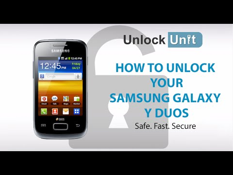 UNLOCK SAMSUNG GALAXY Y DUOS - HOW TO UNLOCK YOUR SAMSUNG GALAXY Y DUOS
