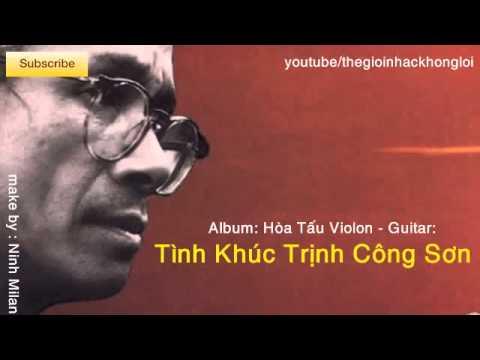 Hòa Tấu Violon   Guitar  Tình Khúc Trịnh Công Sơn tuyển chọn   YouTube
