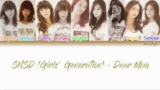 Girls' Generation (SNSD) (소녀시대) – Dear. Mom Lyrics (Han|Rom|Eng|Color Coded) #TBS