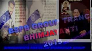 JAY BHIM TRANCE 2015.(BSPB GROUP BHANSGAON).