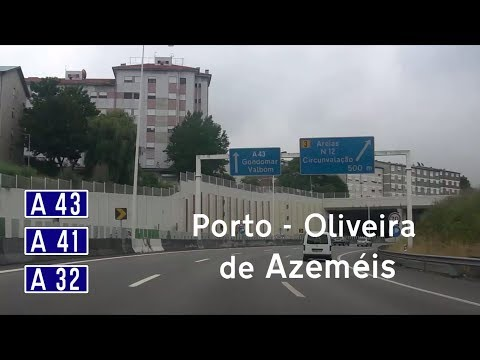 [P] A43+A41+A32 Porto - Oliveira de Azeméis