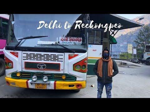 Welcome To The Paradise/ Part-1/ Delhi to Reckongpeo/ How to reach Reckongpeo?