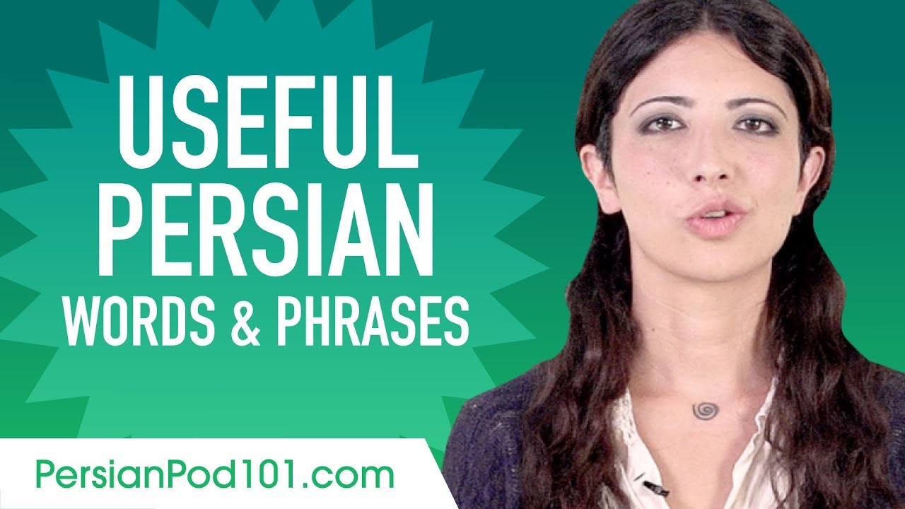 Useful Persian Words & Phrases to Speak Like a Native