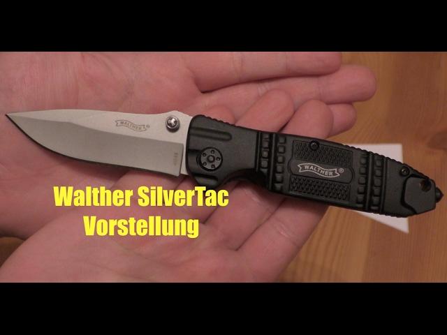 Walther SilverTacKnife STK - Vorstellung