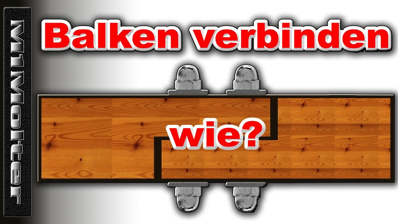 balken verl ngern wie zuschauerfrage an m1molter youtube. Black Bedroom Furniture Sets. Home Design Ideas