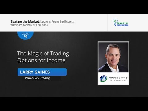 The Magic of Trading Options for Income | Larry Gaines