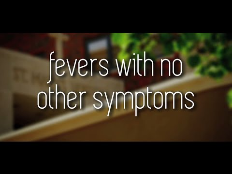 What to do when a child has a fever, but no symptoms