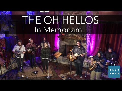 "The Oh Hellos - ""In Memoriam"" 