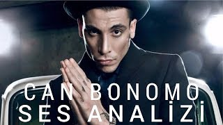 Can Bonomo Ses Analizi