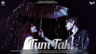 Tum tak | A romantic music video by ScrewedUp Studios