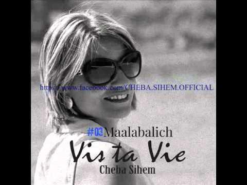 """Cheba Sihem """" Maalabalich """""""
