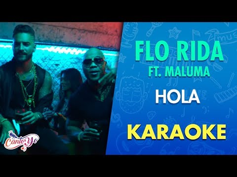 Flo Rida - Hola [feat. Maluma] (Karaoke) I CantoYo