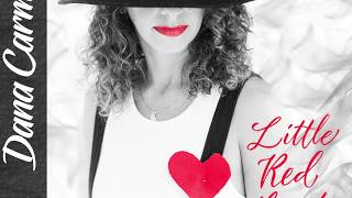 Little Red Heart - Dana Carmel New Indie Pop Music