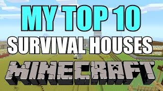 TOP 10 BEST SURVIVAL HOUSES!!! (FROM ASH!!)