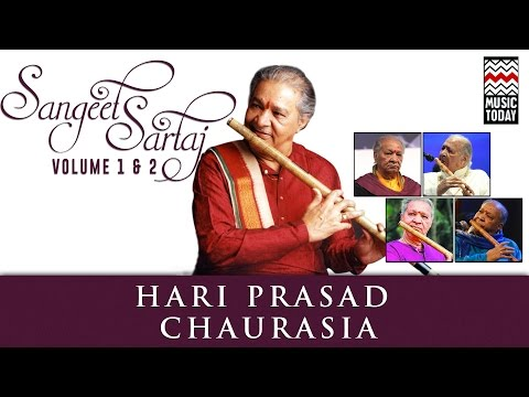 Sangeet Sartaj - Hariprasad Chaurasia | Volume 1& 2 | Audio Jukebox | Classical | Instrumental Mp3