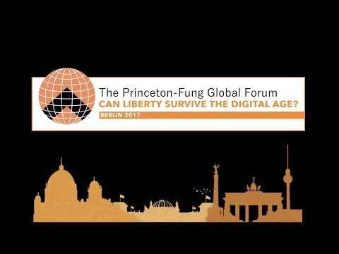 Perspectives from the Princeton-Fung Global Forum: Berlin 2017