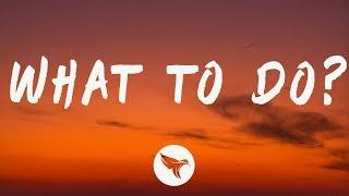 JACKBOYS - What To Do? (Lyrics) Feat. Don Toliver