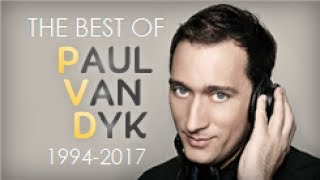 The Best of Paul van Dyk (1994 - 2017 Mix)