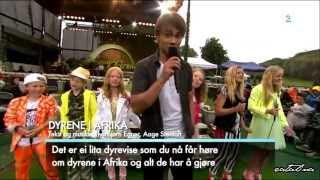 Alexander Rybak and Superbarna, Dyrene i Afrika / Allsang på Grense 4.07.2013