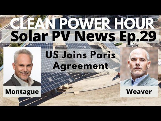 US Re-Joins Paris Climate Agreement   Blackrock Says Net Zero or Go Home   Clean Power Hour Ep 29