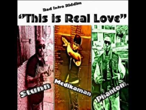 Bad Intro Riddim - This Is Real Love...