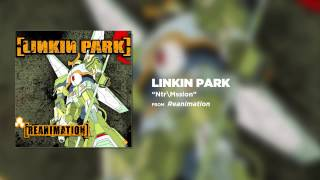Watch Linkin Park Ntrmssion video