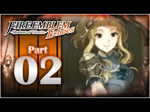 Fire Emblem Echoes: Shadows of Valentia - Chapter 1 Part 2   Clair Rescue!  [Nintendo 3DS Gameplay]