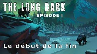 Let's play narratif : The long dark episode 1