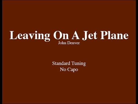 Leaving On A Jet Plane - Easy Guitar (Chords and Lyrics)
