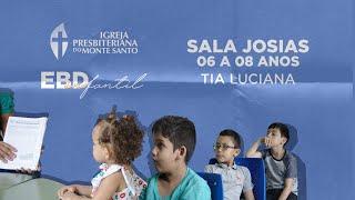 EBD INFANTIL IPMS | 04/10/2020 - Sala Josias 6 a 8 anos
