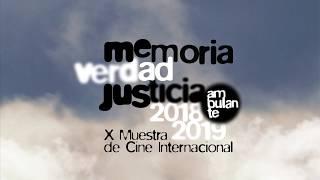 X Muestra de Cine Internacional Memoria Verdad Justicia
