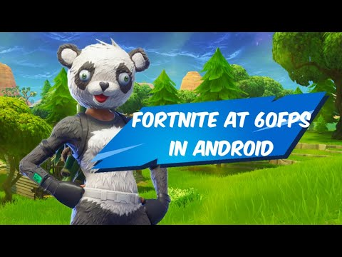 Play Fortnite At 60fps In Android