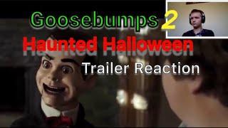 Goosebumps 2 haunted Halloween Trailer Reaction