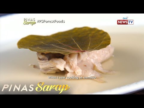 Pinas Sarap: Mga Pagkakaing Katutubo, Inihahain Na Rin Sa Mga Restaurant?