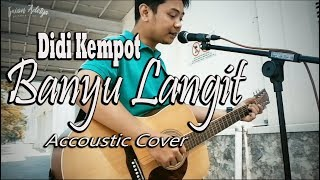 Download Mp3 Banyu Langit - Didi Kempot  Accoustic Cover