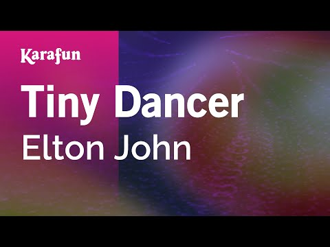 Karaoke Tiny Dancer  Elton John *