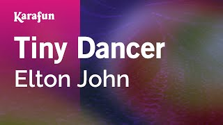 Karaoke Tiny Dancer - Elton John *