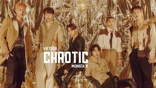 [VIETSUB + LYRICS] CHAOTIC - MONSTA X (몬스타엑스)