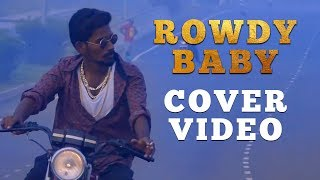 Rowdy Baby - (Cover Video) featuring Pa Durai (Pandi Durai) and Jessica Powlen | Maari 2 | Dhanush