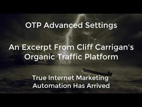 (OTP) Organic Traffic Platform Advanced Settings